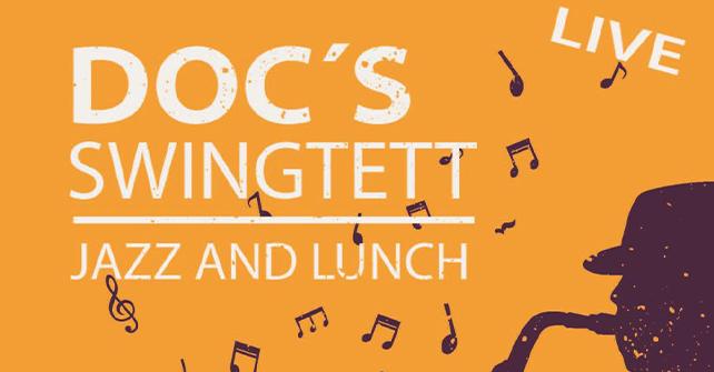 Doc´s Swingtett – Jazz and Lunch – 1. August 2021